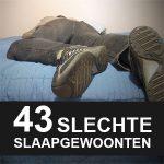 43 Slechte Slaapgewoonten